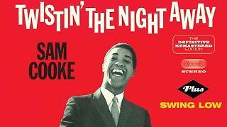 Sam Cooke Twistin the night away.jpg